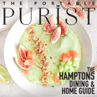 THE PORTABLE PURIST HAMPTONS DINING & HOME GUIDE